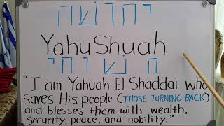 The True Interpretation of the Name of YahuShuah