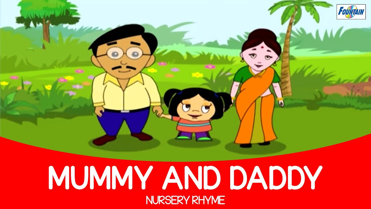 Mummy And Daddy - Nursery Rhyme Full Song ( Fountain Kids )