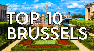 ✅ TOP 10: Things To Do In Brussels Belgium