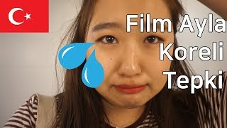 [Koreli reaction] Ayla film koreli tepki I Koreli Ayla