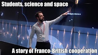 Students, science & space – a story of Franco-British cooperation