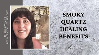 Healing with Smoky Quartz