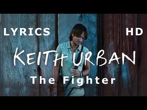 Keith Urban The Fighter Lyrics HD