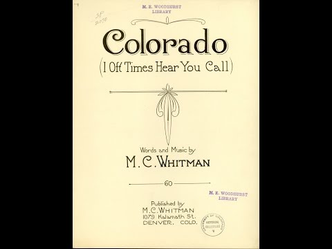 Colorado I Oft Times Hear You Call (1922)