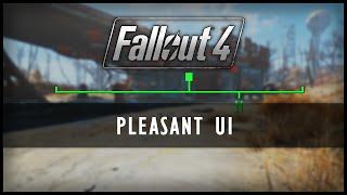 Fallout 4 Mods - Pleasant UI