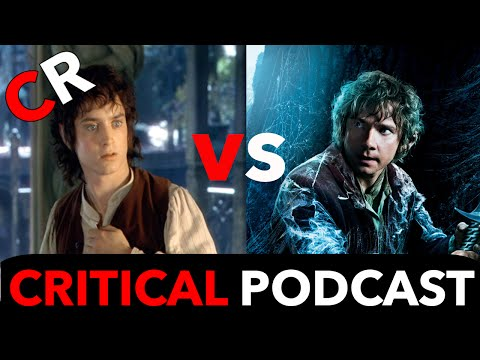 Critical Podcast #15: Lord of the Rings vs The Hobbit