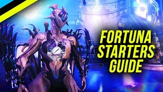 WARFRAME: Fortuna Starters Guide - Beginner Tips For Warframe's New Expansion