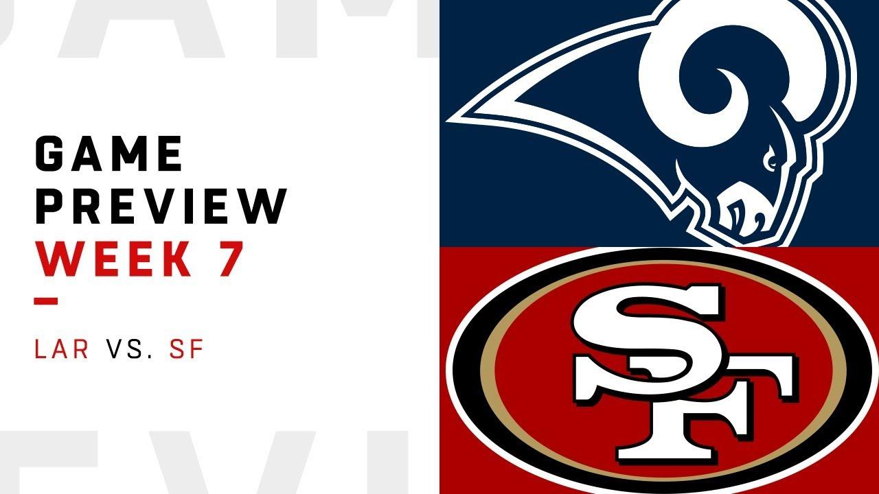 Los Angeles Rams vs. San Francisco 49ers | Week 7 Game ...