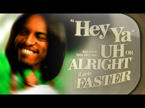 Thumbnail: Outkast - Hey Ya! but everytime they say 'Uh' or 'Alright' it gets faster