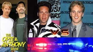 Opie & Anthony - Andrew Dice Clay vs Jay Mohr