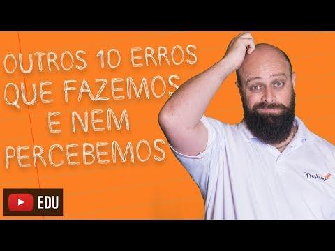 Outros 10 erros de português que cometemos e nem percebemos [Prof. Noslen]