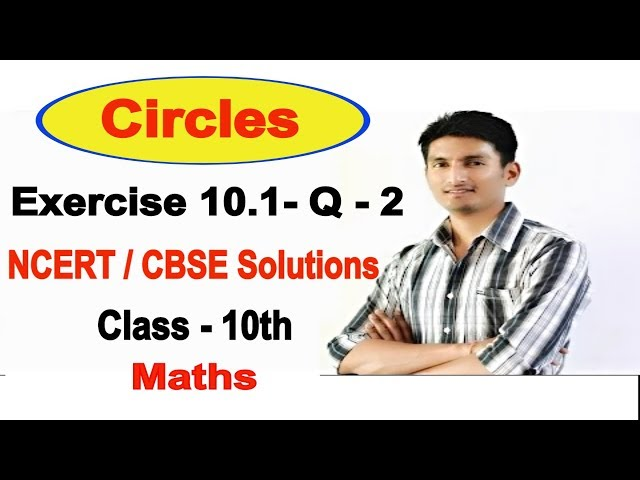 Chapter 10 Exercise 10.1 Q 2 - Circles  Class 10th Maths | NCERT Solutions class 10th