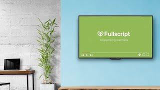 Fullscript Waiting Room Patient Video