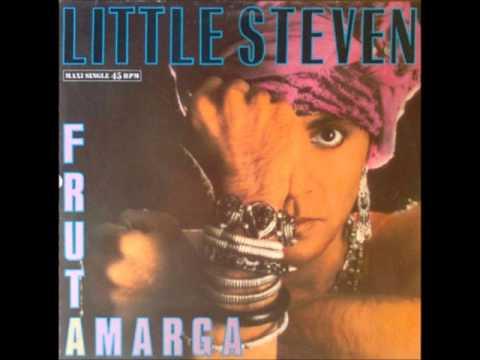 Little Steven - Fruta Amarga [Spanish Version]