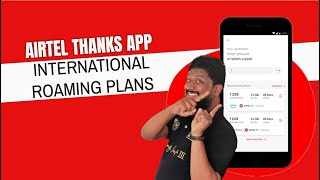 Airtel International Roaming Plans | How to search International Roaming plans on Airtel Thanks App