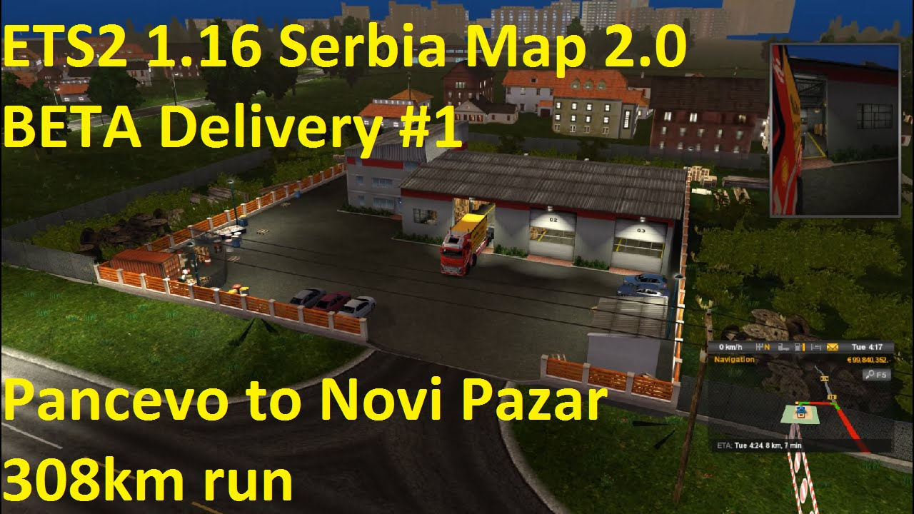 Ets2 1 16 Serbia Map 2 0 Beta Delivery 1 Youtube