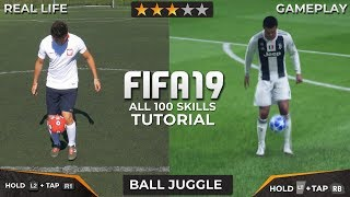 FIFA 19 - ALL 100 SKILLS TUTORIAL + REAL LIFE | PS4 & XBOX ONE