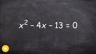 Solving an quadratic bỳ completing the square