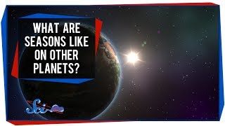 What Are Seasons Like On Other Planets?