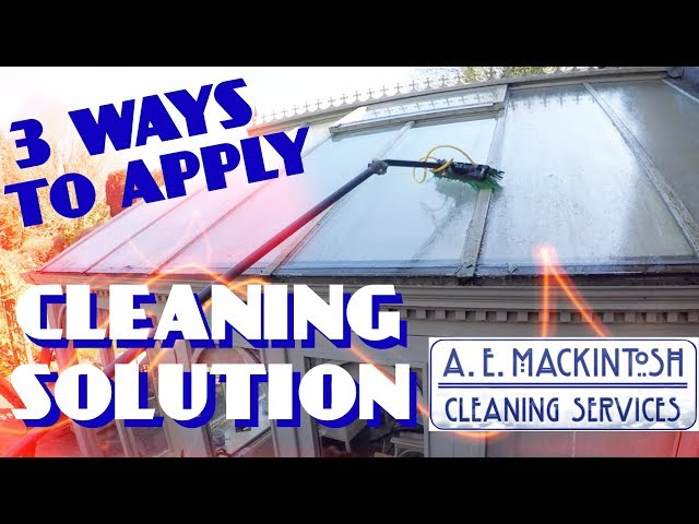3 Ways To Apply A Cleaning Solution - Conservatory Roof