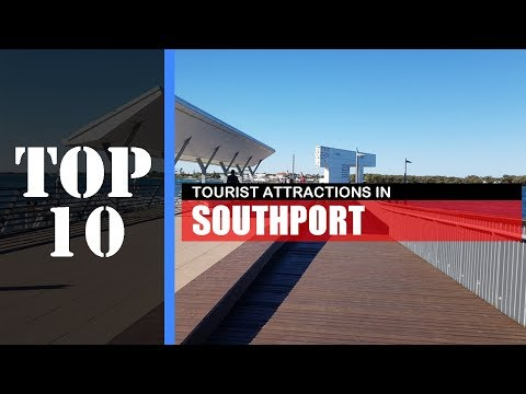 TOP 10 SOUTHPORT (GOLD COAST) Attractions (Things to Do & Se