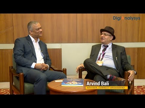 Interview with Arvind Bali, Adviser, Connect Broadband