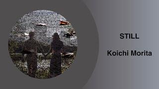 Still - Koichi Morita / Maoudamashii [Lyrics]