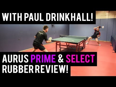 Tibhar Aurus Prime & Select Rubber Review | Featuring Paul Drinkhall