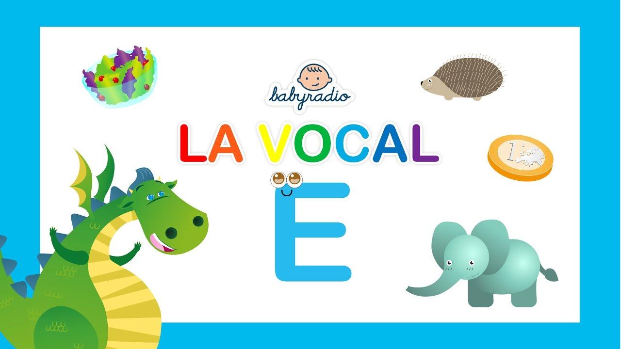 Aprende Palabras Que Empiezan Con La Vocal E Vídeo Educativo