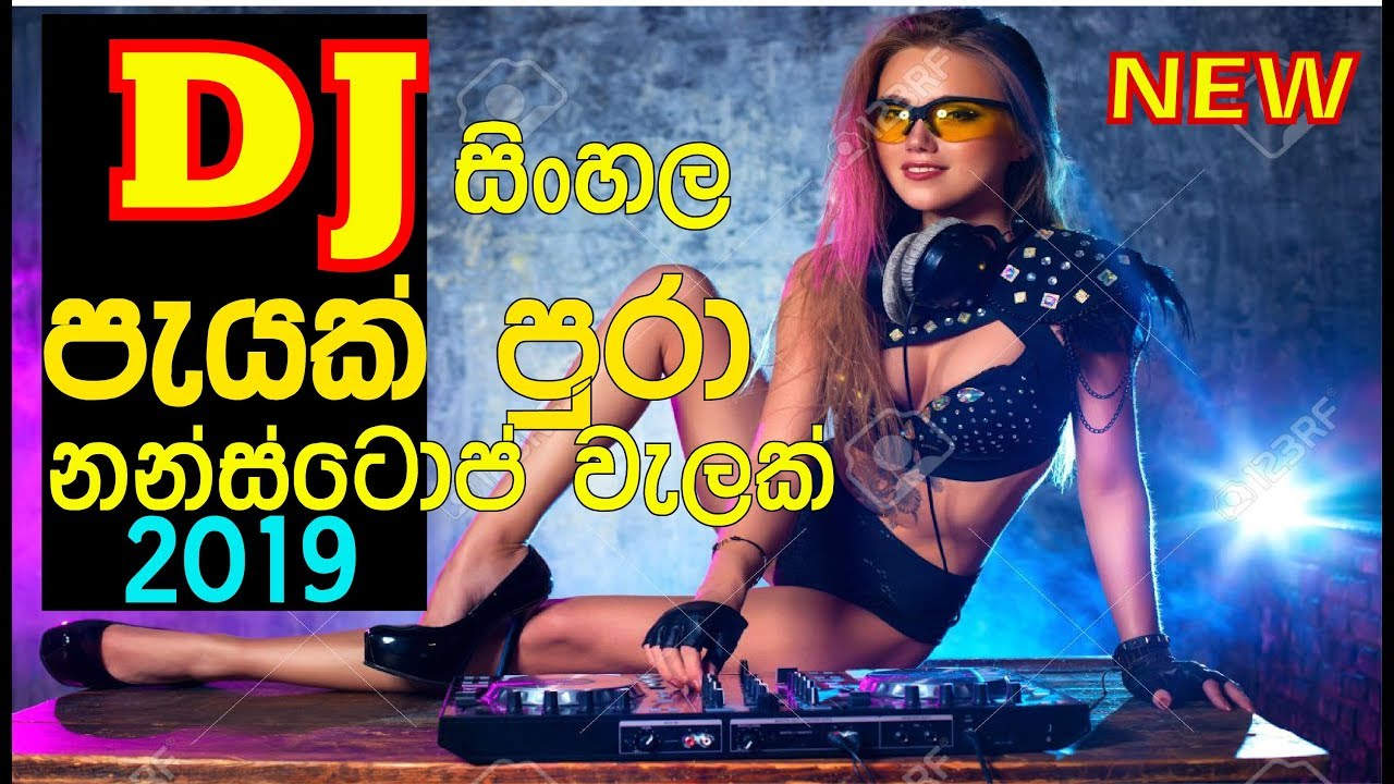 DJ Nonstop sinhala remix songs collection 2019 - YouTube