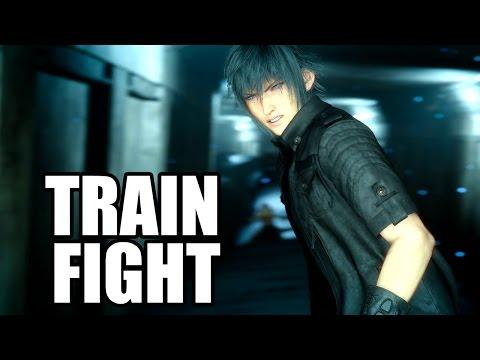 FINAL FANTASY XV - Train Fight Scene / Segment