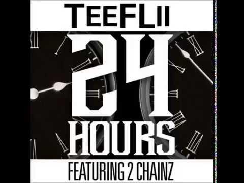 TeeFLii 24 Hours feat 2 Chainz Prod by DJ Mustard SPRING break 2014 NEW SONG