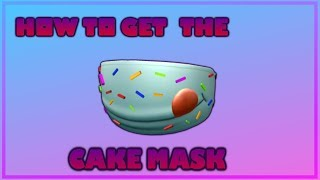 How to get the Cake Mask I Roblox Catalog Info