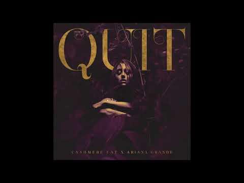 Cashmere Cat Ft. Ariana Grande - Quit (Instrumental Edit & Acapella) + DL IN DESCRIPTION