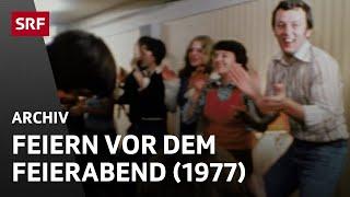 Betriebsfeier (1977) | Feiern vor dem Feierabend | Alltag in der Schweiz | SRF Archiv
