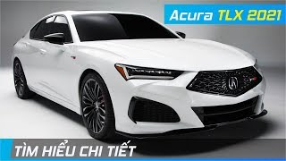 """Chi tiết Acura TLX 2021   Đẹp mê hồn, lớn như Mercedes E-Class nhưng giá """"cực mềm""""   XE24h"""