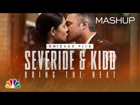 Severide and Kidd Bring the Heat and Things Get Steamy - Chicago Fire (Mashup)