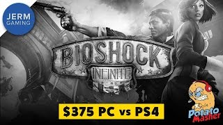 Bioshock Infinite on a $375 PC vs PS4 | Bioshock The Collection on The $375 Potato Masher