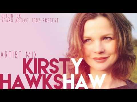 Kirsty Hawkshaw - Artist Mix