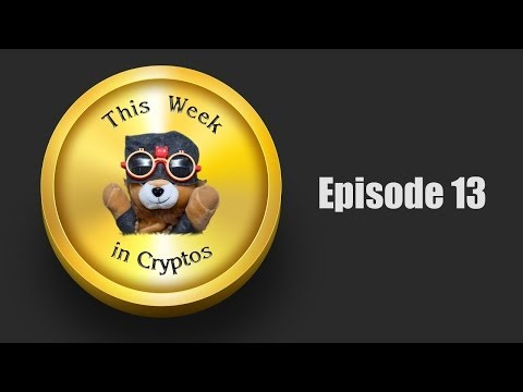 This Week In Cryptos #13