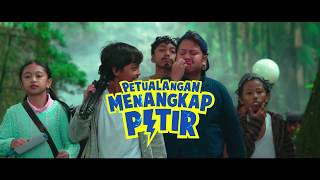 🎥 PETUALANGAN MENANGKAP PETIR (Agustus 2018) | Previous Trailer