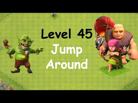 Clash of Clans - Single Player Campaign Walkthrough - Level 45 - Jump Around