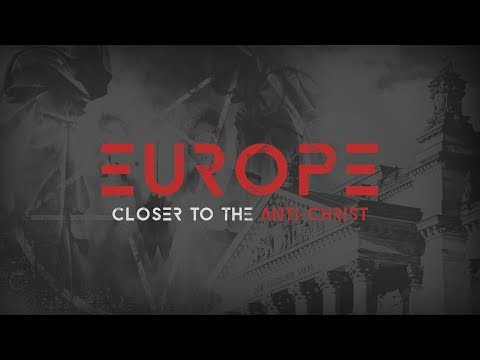 Europe: Closer to the Antichrist