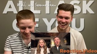 All I Ask of You  Matt & Savanna Shaw (Reaction)