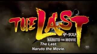 The Last Naruto Movie Trailer [Eng Sub] (劇場版ナルト「THE LAST」)