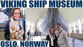 Viking Ship Museum in Oslo, Norway!