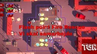 Flash Point Fire Rescue: Vi er alle 3 blevet brandmænd [DK]