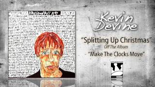 Watch Kevin Devine Splitting Up Christmas video