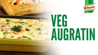 Veg Augratin Recipe by Knorr