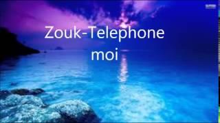 Zouk - telephone moi